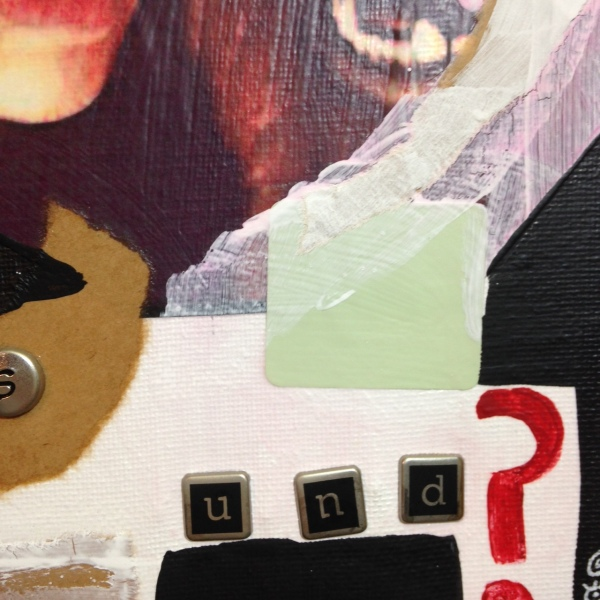 Close-Up 2 Yes Und?- Tribute to Kurt Schwitters Linda Cleary 2014 Mixed Media on Canvas