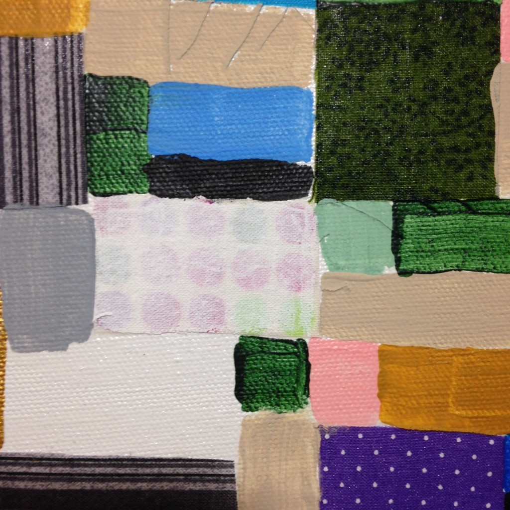 Close-Up 1 Collage 1- Tribute to Anne Ryan Linda Cleary 2014 Fabric, glue and Acrylic on Canvas