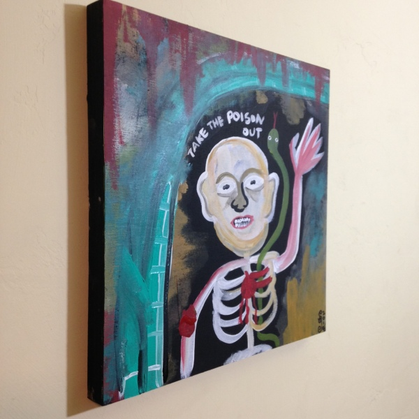 Side-View Take the Poison Out- Tribute to Ronald J. Sloan Linda Cleary 2014 Acrylic on wood panel