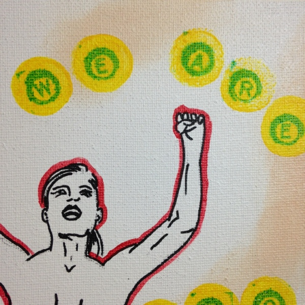 Close-Up 1 We Are Pro-Choice- Tribute to Nancy Spero Linda Cleary 2014 Pen, Ink, Acrylic on Canvas
