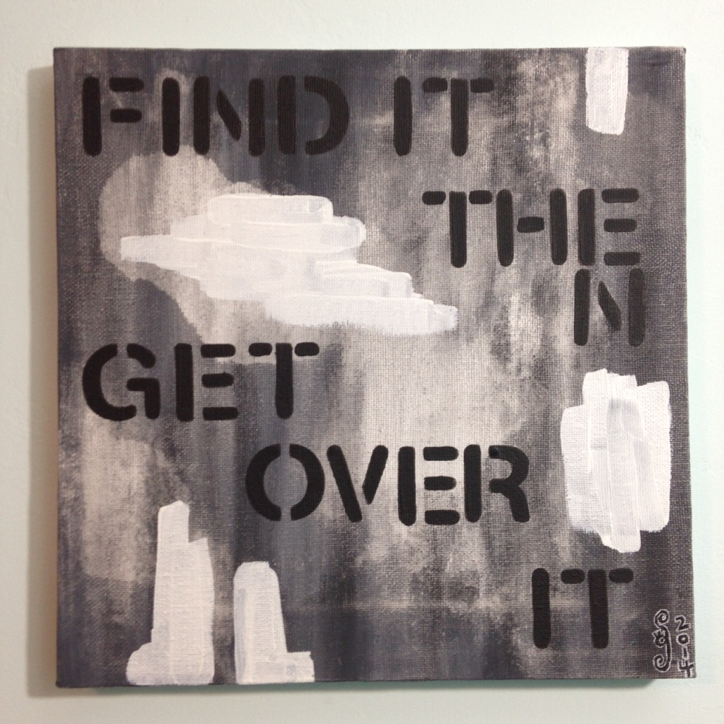 Find It Then Get Over It- Tribute to Christopher Wool Linda Cleary 2014 Acrylic on Canvas
