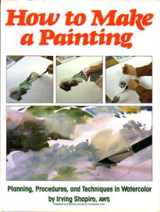 How to Make a Painting- by Irving Shapiro Thinking about getting this one!