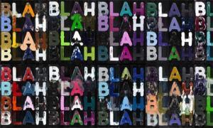 Blah, Blah, Blah- Mel Bochner
