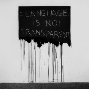 Language is Not Transparent- Mel Bochner