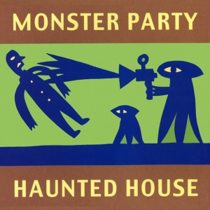 Monster Party, Haunted House Album Cover- Jad Fair