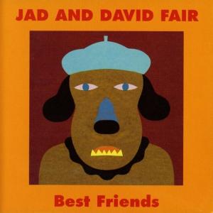 Jad and David Fair, Best Friends Album Cover- Jad Fair