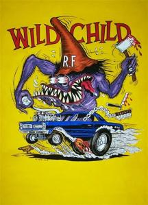 Wild Child- Ed Roth