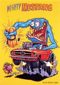 Mighty Mustang- Ed Roth