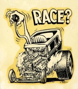 Race?- Ed Roth