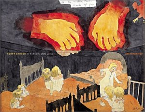 Hands of Fire- Henry Darger Jr.