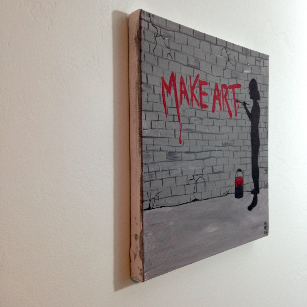 Side-View Make Art- Tribute to Banksy Linda Cleary 2014 Acrylic on Canvas