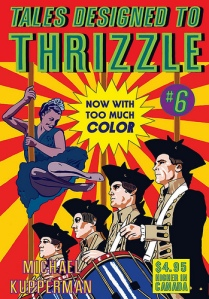 Tales Designed to Thrizzle #6 Cover- Michael Kupperman
